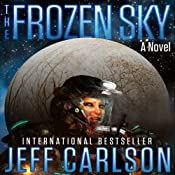 The Frozen Sky: The Novel | [Jeff Carlson]