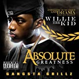 Willie the Kid / Absolute Greatness