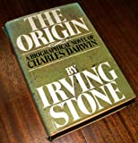 THE ORIGIN A Biographical Novel of Charles Darwin (0304307904) by Stone, Irving