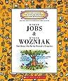 Steve Jobs and Steve Wozniak: Geek Heroes Who Put the Personal in Computers