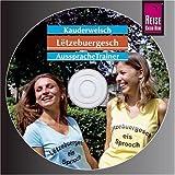 Letzeburgisch - Kauderwelsch AusspracheTrainer - CD - Joscha Remus