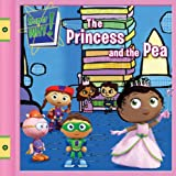 Super Why! Princess and the Pea (All Aboard Reading - Super Why (Quality))