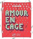 """Afficher """"Amour en cage"""""""