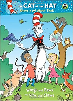 Wings and Paws and Fins and Claws (Dr. Seuss/Cat in the Hat) (Deluxe
