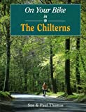 On Your Bike in the Chilterns (On your bike series)
