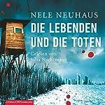 Die Lebenden und die Toten | Nele Neuhaus