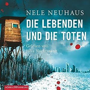 Die Lebenden und die Toten (Bodenstein & Kirchhoff 7) Hörbuch
