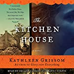 The Kitchen House: A Novel | Kathleen Grissom