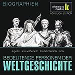 Bedeutende Personen der Weltgeschichte: Augustus / Jesus von Nazareth / Konstantin der Große / Attila | Anke Susanna Hoffmann