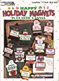 Happy holiday magnets in plastic canvas (Leisure Arts craft leaflets)