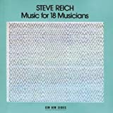 Music for 18 Musicianspar Reich Steve