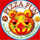 Pizza Fun: Ten delicious pizzas for children to make! (0753450615) by Judy Bastyra
