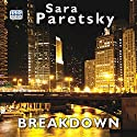 Breakdown Audiobook by Sara Paretsky Narrated by Liza Ross