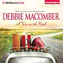 A Turn in the Road: A Blossom Street Book, #8 (       UNABRIDGED) by Debbie Macomber Narrated by Joyce Bean