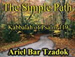 The Simple Path: Uncommon Common Sens...