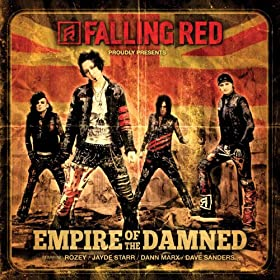 Empire of the Damned (feat. Rozey, Jayde Starr, Dann Marx, Dave Sanders) [Explicit]
