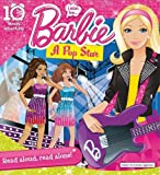 Barbie: I Can be... a Pop Star (10 Minute Adventures)
