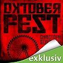 Oktoberfest Hörbuch von Christoph Scholder Gesprochen von: Detlef Bierstedt