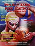 Project Alien Mind Control: UFO Revie...