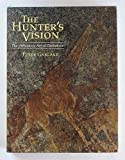 img - for The Hunter's Vision : The Prehistoric Art of Zimbabwe book / textbook / text book