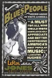 Blues People: Negro Music in White America