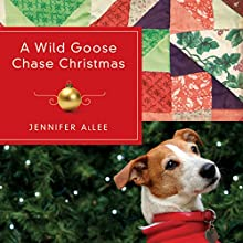 A Wild Goose Chase Christmas Audiobook by Jennifer AlLee Narrated by Stephanie Willis