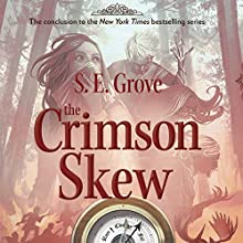 The Crimson Skew Audiobook by S. E. Grove Narrated by Cassandra Campbell