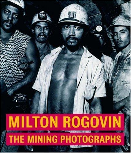 Milton Rogovin The Mining Photographs089236887X : image