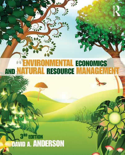 Environmental Economics and Natural Resource Management Third Edition