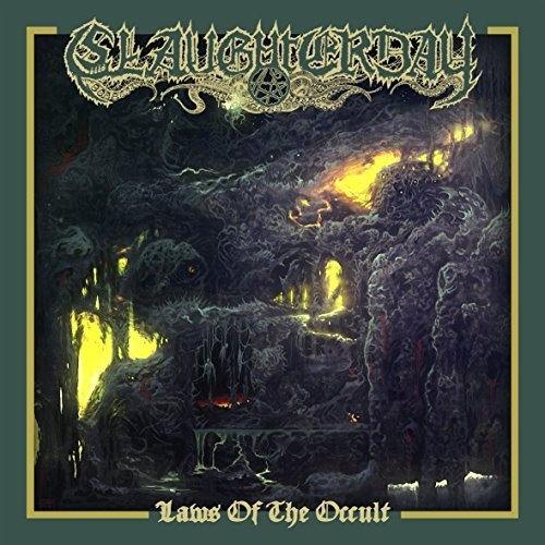 Laws Of The Occult by Slaughterday