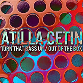 Atilla Cetin - Turn That Bass Up (Original Nitec Mix)