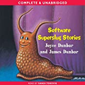 Software Superslug Stories | [Joyce Dunbar]