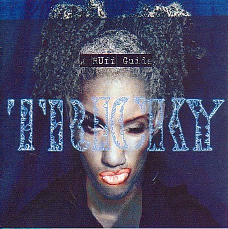 Tricky-A Ruff Guide-(CIDX8114)-REMASTERED-CD-FLAC-2002-dL Download
