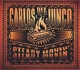echange, troc Carlos Del Junco - Steady Movin'