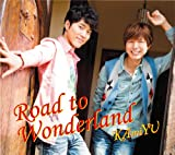 KAmiYU「Road to Wonderland(豪華盤)(DVD付)」