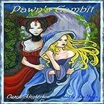 Pawn's Gambit   Carol Hightshoe