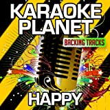 Happy (Karaoke Version With Background Vocals (Originally Performed By Pharrell Williams)