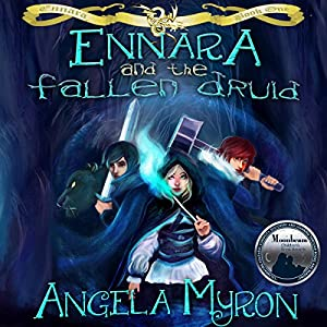 Ennara and the Fallen Druid Audiobook