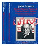 John Adams (An American Statesman Biography) (Two-Volume Set) (0877541779) by Charles Francis Adams