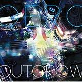 ~Outgrow~(TVアニメ(東京レイヴンズ)新OP)(通常盤)