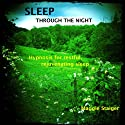 Sleep Through the Night: Hypnosis for Restful, Rejuvenating Sleep  by Maggie Staiger