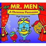 Mr. Men: A Christmas Pantomime (Mr. Men & Little Miss Celebrations)