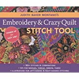 Judith Baker Montano's Embroidery & Craz: 180+ Stitches & Combinations  Tips for Needles, Thread, Ribbon, Fabric  Illustrations for Left-Handed & Right-Handed Stitching ~ Judith Montano