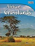 African Grasslands (TIME FOR KIDS® Nonfiction Readers)