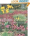 Cottage Gardens: Romantic Gardens in...