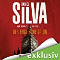 Der englische Spion (Gabriel Allon 15) Audiobook by Daniel Silva Narrated by Axel Wostry