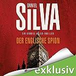 Der englische Spion (Gabriel Allon 15) | Daniel Silva