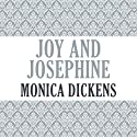 Joy and Josephine Audiobook by Monica Dickens Narrated by Sarah Jane Drummey