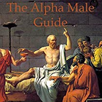 how to become an alpha male audiobook
