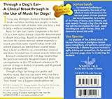 Through a Dogs Ear: Music to Calm Your Canine Companion, Volume 1